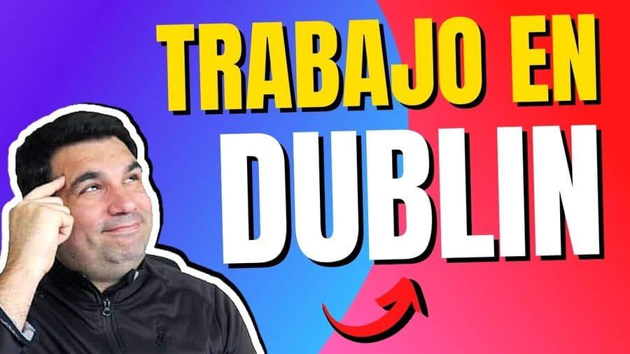 Trabajar en Dublín irlanda