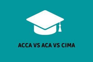 ACCA VS ACA VS CIMA